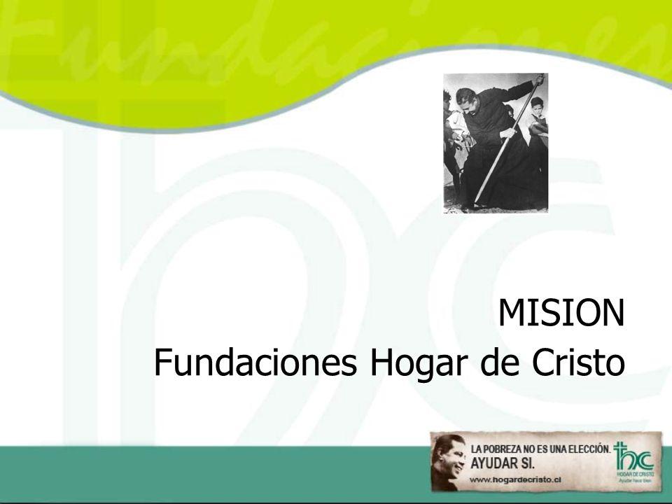 MISION Fundaciones Hogar de Cristo