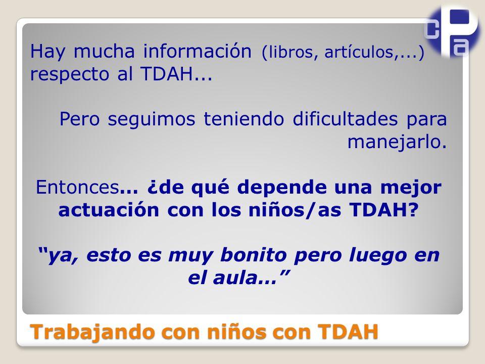 Hay mucha información (libros, artículos,...) respecto al TDAH...