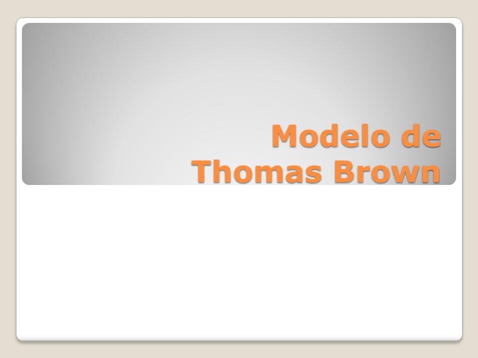 Modelo de Thomas Brown
