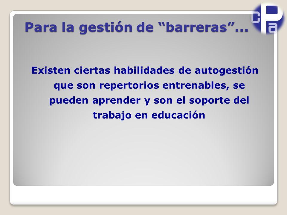 Para la gestión de barreras...