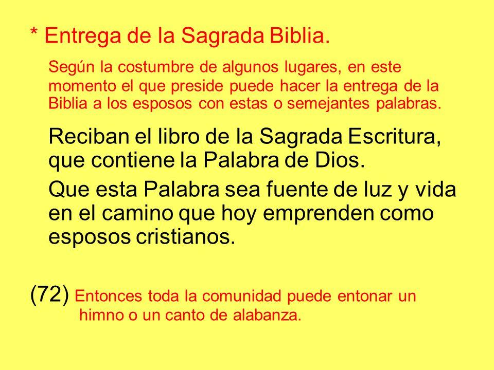 * Entrega de la Sagrada Biblia.