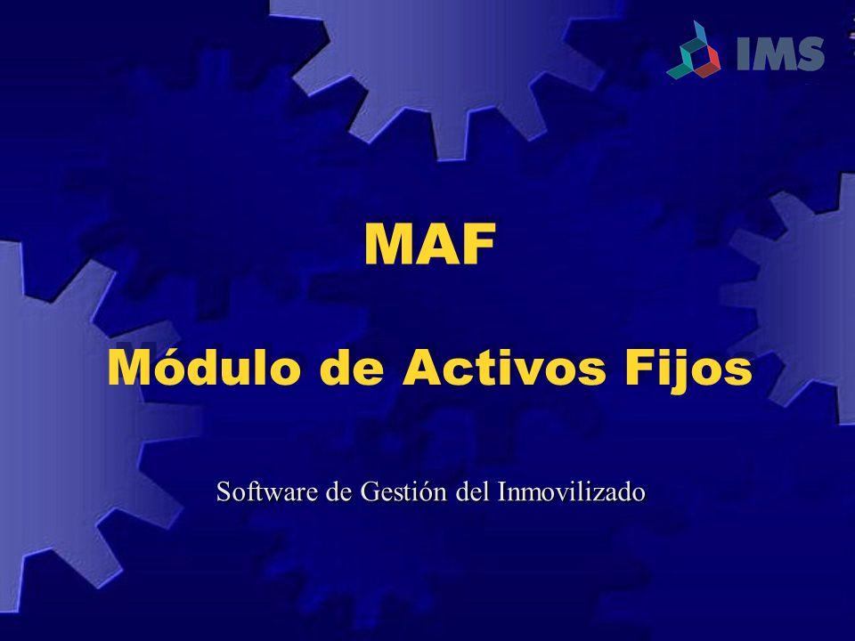 Módulo de Activos Fijos Software de Gestión del Inmovilizado MAF