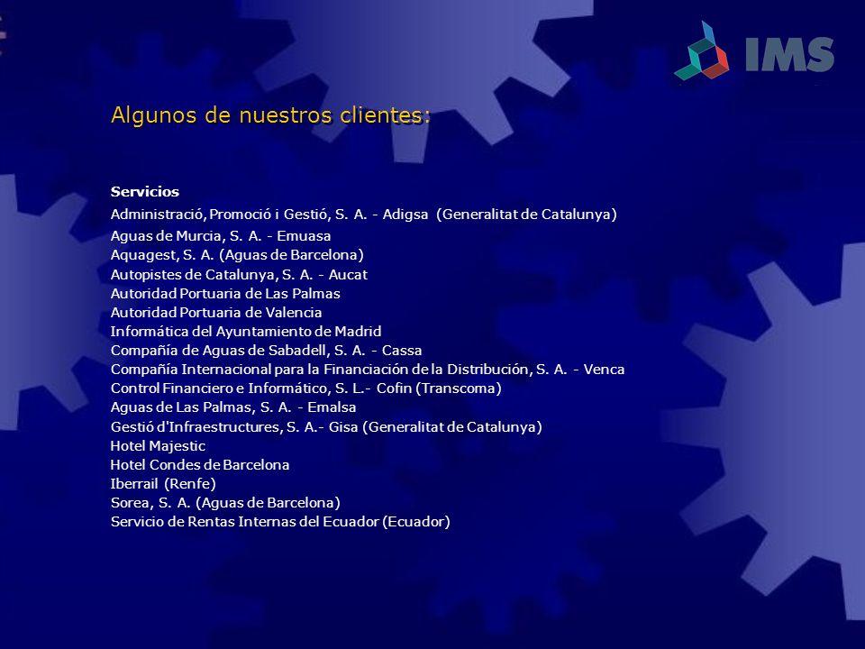 Servicios Administració, Promoció i Gestió, S. A. - Adigsa (Generalitat de Catalunya) Aguas de Murcia, S. A. - Emuasa Aquagest, S. A. (Aguas de Barcel
