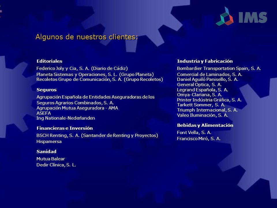 Editoriales Federico Joly y Cia, S. A. (Diario de Cádiz) Planeta Sistemas y Operaciones, S. L. (Grupo Planeta) Recoletos Grupo de Comunicación, S. A.