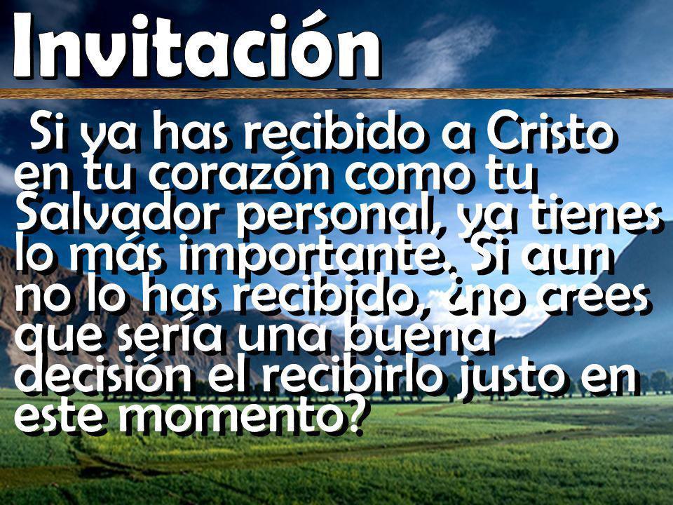Si ya has recibido a Cristo en tu corazón como tu Salvador personal, ya tienes lo más importante.