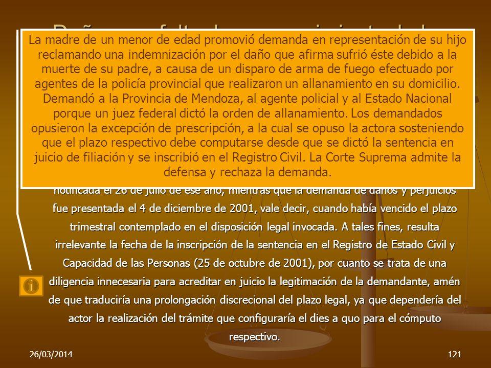 26/03/2014121 Daños por falta de reconocimiento de la filiación C.S.N., mayo 23-2006 P. F., K. C. S. c. Provincia de Mendoza y otros La Ley Online No
