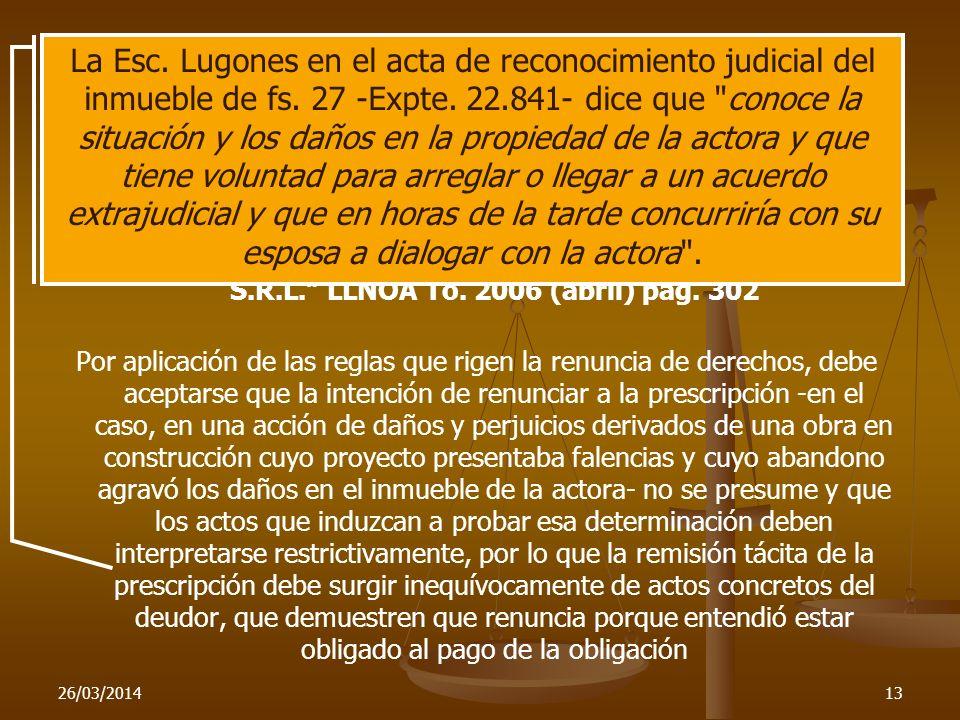 26/03/201413 Interpretación de los actos de renuncia a la prescripción adquirida C. Civil y Comercial de 1a Nominación de Santiago del Estero, agosto