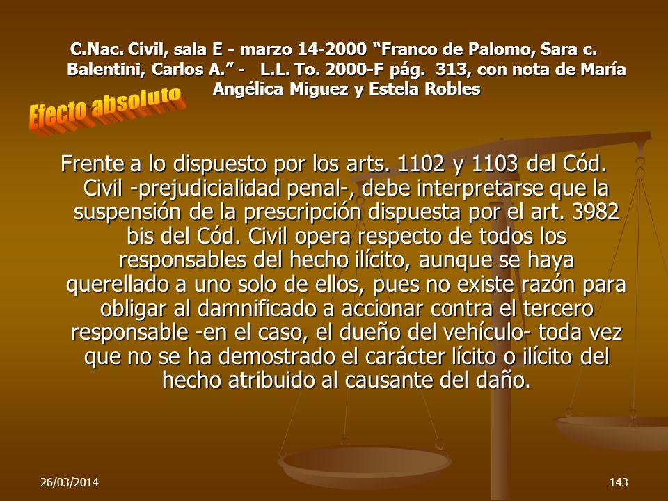26/03/2014143 C.Nac. Civil, sala E - marzo 14-2000 Franco de Palomo, Sara c. Balentini, Carlos A. - L.L. To. 2000-F pág. 313, con nota de María Angéli