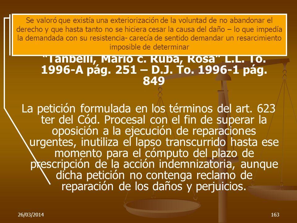 26/03/2014163 C.Nac.Civ., sala G, setiembre 4-1995 Tanbelli, Mario c. Ruba, Rosa L.L. To. 1996-A pág. 251 – D.J. To. 1996-1 pág. 849 La petición formu