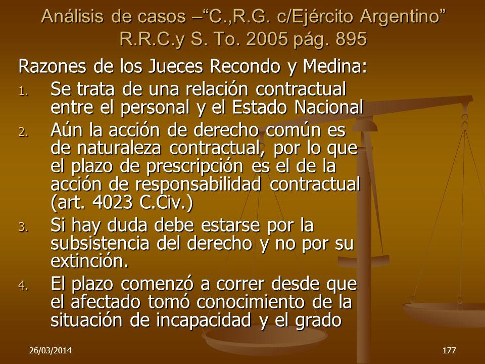 26/03/2014177 Razones de los Jueces Recondo y Medina: 1. Se trata de una relación contractual entre el personal y el Estado Nacional 2. Aún la acción