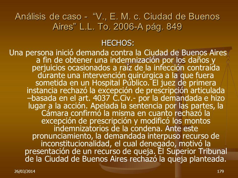 26/03/2014179 HECHOS: Una persona inició demanda contra la Ciudad de Buenos Aires a fin de obtener una indemnización por los daños y perjuicios ocasio