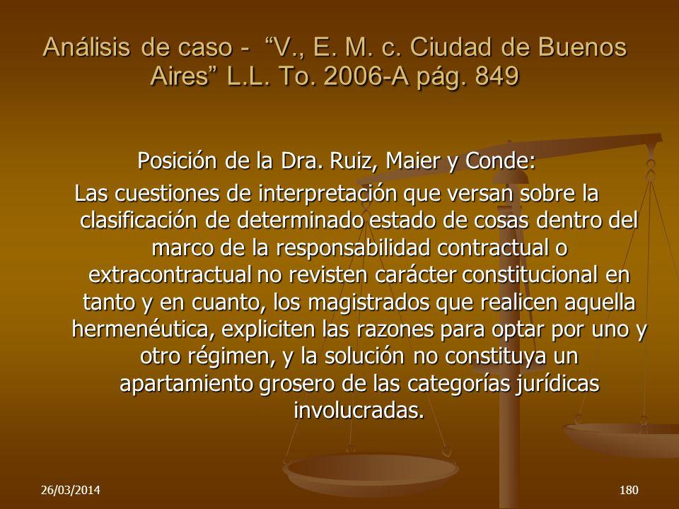 26/03/2014180 Posición de la Dra. Ruiz, Maier y Conde: Las cuestiones de interpretación que versan sobre la clasificación de determinado estado de cos