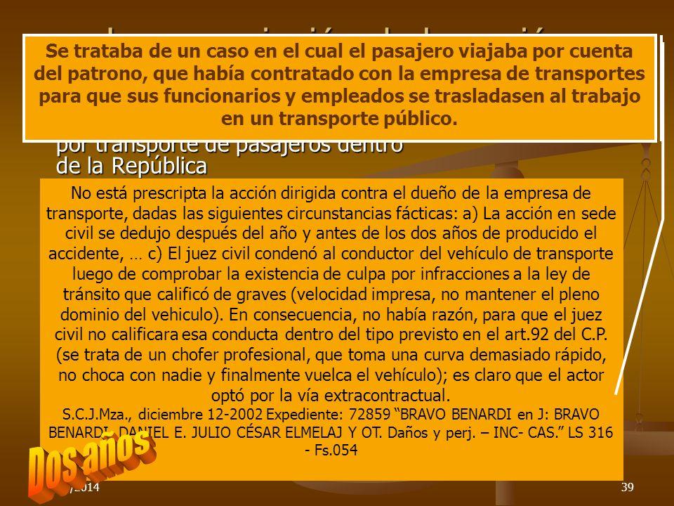 26/03/201439 La prescripción de la acción contractual de daños Acción de daño extracontractual por transporte de pasajeros dentro de la República Acci