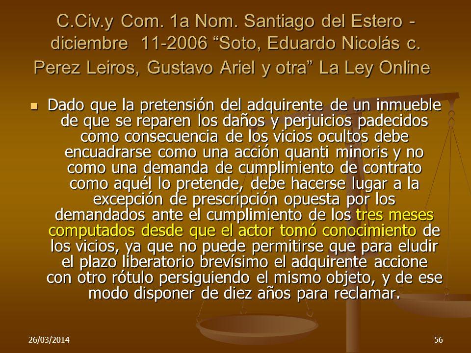 C.Civ.y Com. 1a Nom. Santiago del Estero - diciembre 11-2006 Soto, Eduardo Nicolás c. Perez Leiros, Gustavo Ariel y otra La Ley Online C.Civ.y Com. 1a