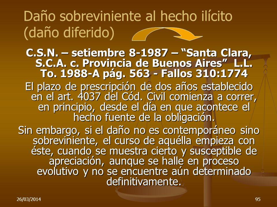 26/03/201495 C.S.N. – setiembre 8-1987 – Santa Clara, S.C.A. c. Provincia de Buenos Aires L.L. To. 1988-A pág. 563 - Fallos 310:1774 El plazo de presc