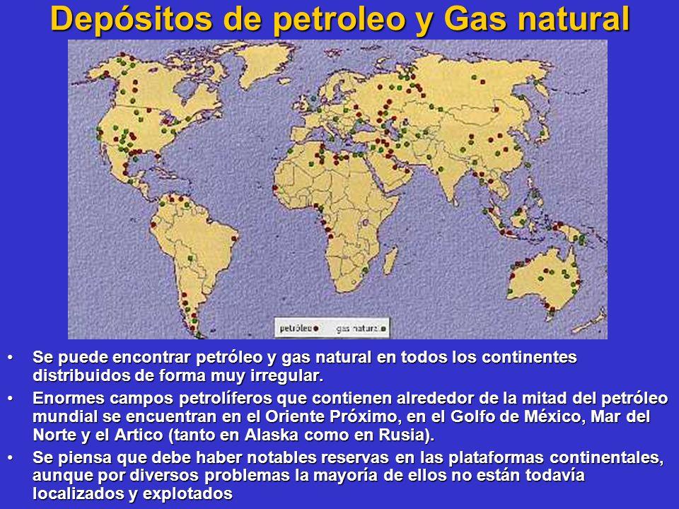 Depósitos de petroleo y Gas natural Se puede encontrar petróleo y gas natural en todos los continentes distribuidos de forma muy irregular.Se puede en