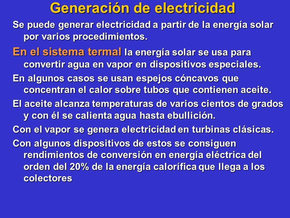 Generación de electricidad Se puede generar electricidad a partir de la energía solar por varios procedimientos. En el sistema termal la energía solar