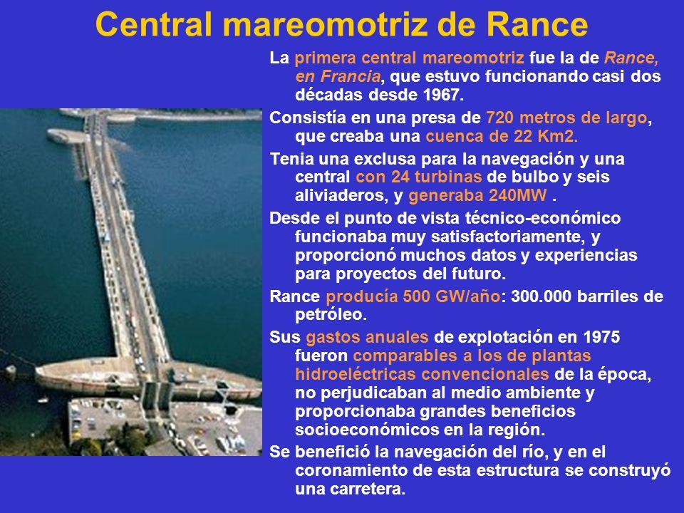 Central mareomotriz de Rance La primera central mareomotriz fue la de Rance, en Francia, que estuvo funcionando casi dos décadas desde 1967. Consistía