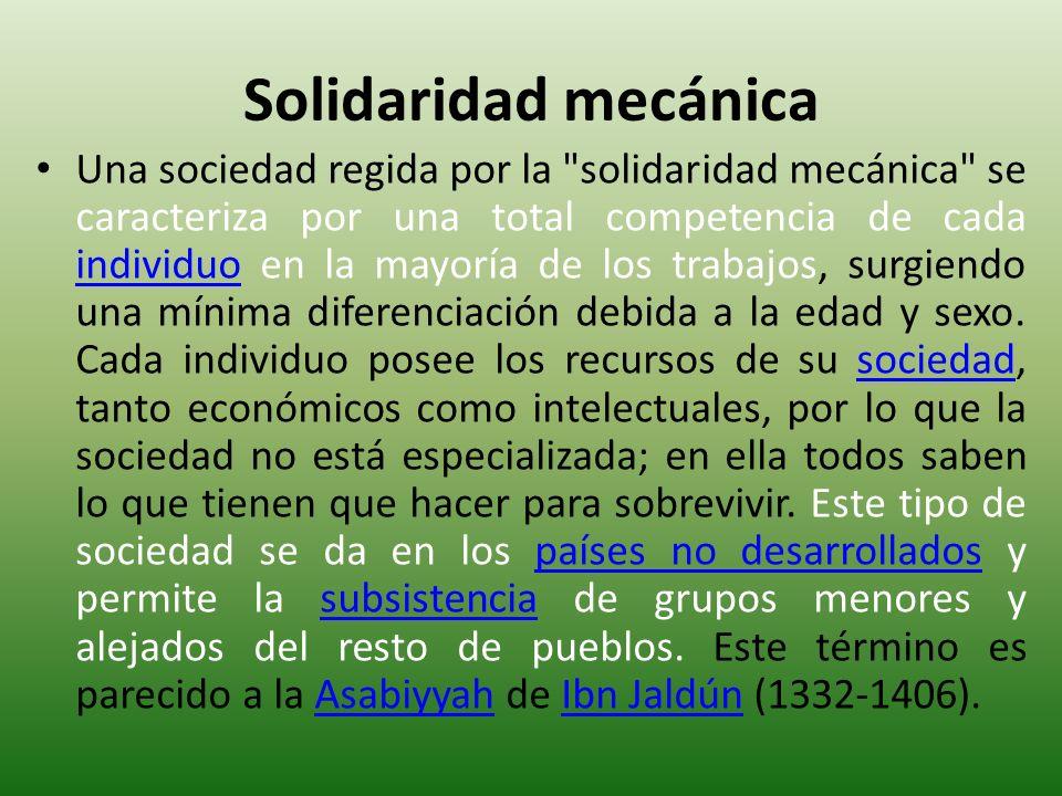 Solidaridad mecánica Una sociedad regida por la