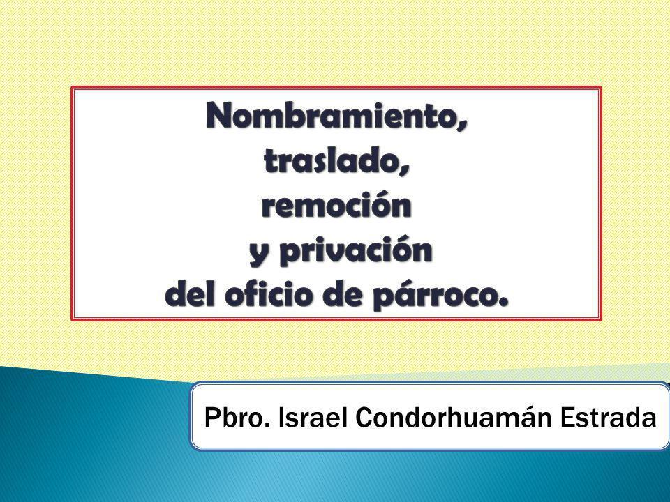 Pbro. Israel Condorhuamán Estrada