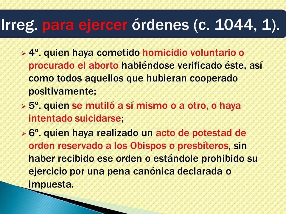 4º. quien haya cometido homicidio voluntario o procurado el aborto habiéndose verificado éste, así como todos aquellos que hubieran cooperado positiva
