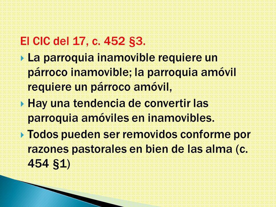 El CIC del 17, c. 452 §3.