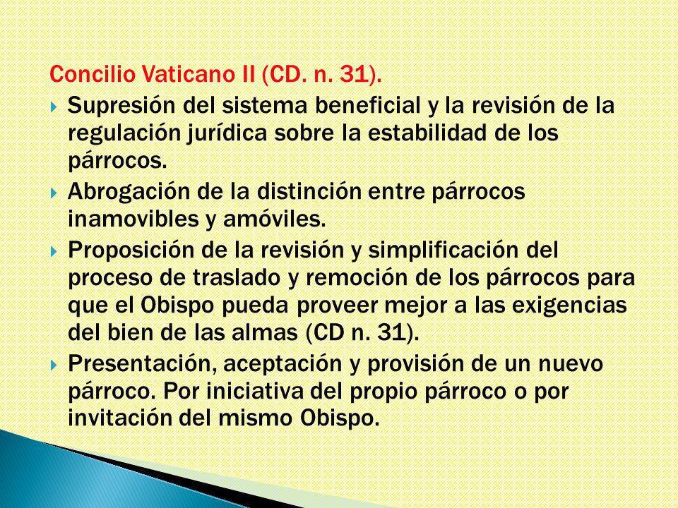 Concilio Vaticano II (CD. n. 31).