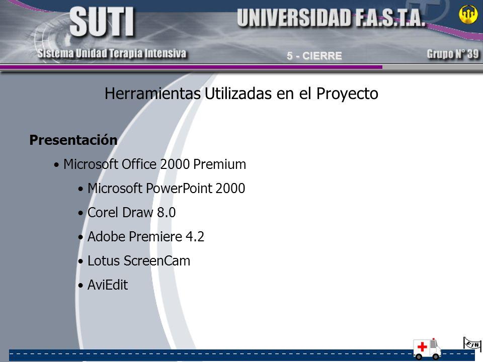 Herramientas Utilizadas en el Proyecto Presentación Microsoft Office 2000 Premium Microsoft PowerPoint 2000 Corel Draw 8.0 Adobe Premiere 4.2 Lotus Sc