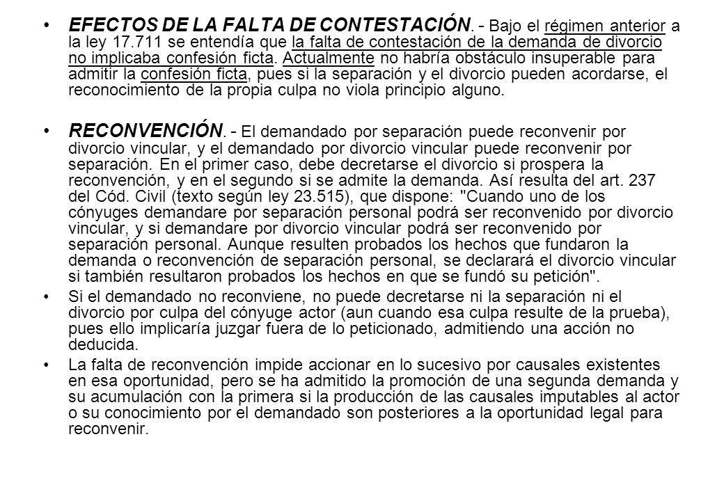 EFECTOS DE LA FALTA DE CONTESTACIÓN. - Bajo el régimen anterior a la ley 17.711 se entendía que la falta de contestación de la demanda de divorcio no