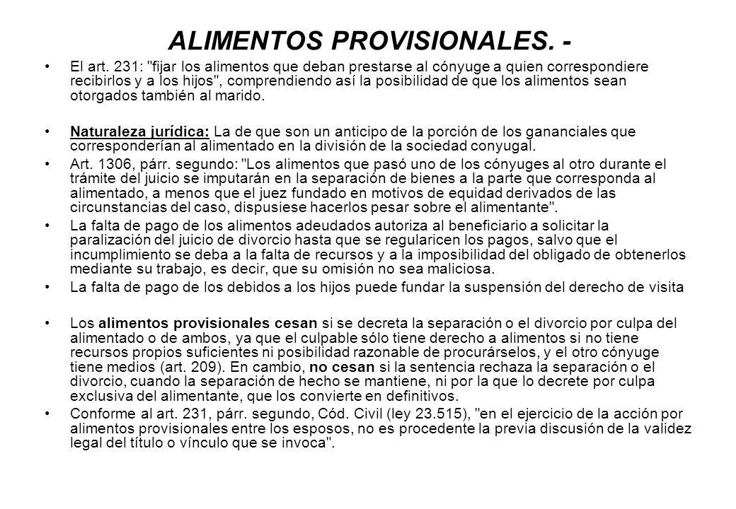 ALIMENTOS PROVISIONALES. - El art. 231:
