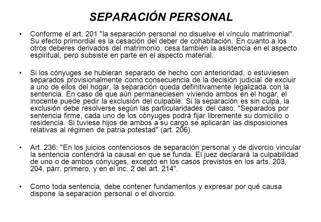SEPARACIÓN PERSONAL Conforme el art. 201