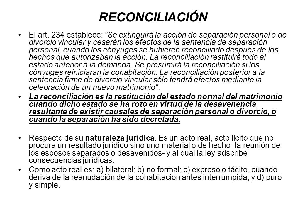 RECONCILIACIÓN El art. 234 establece: