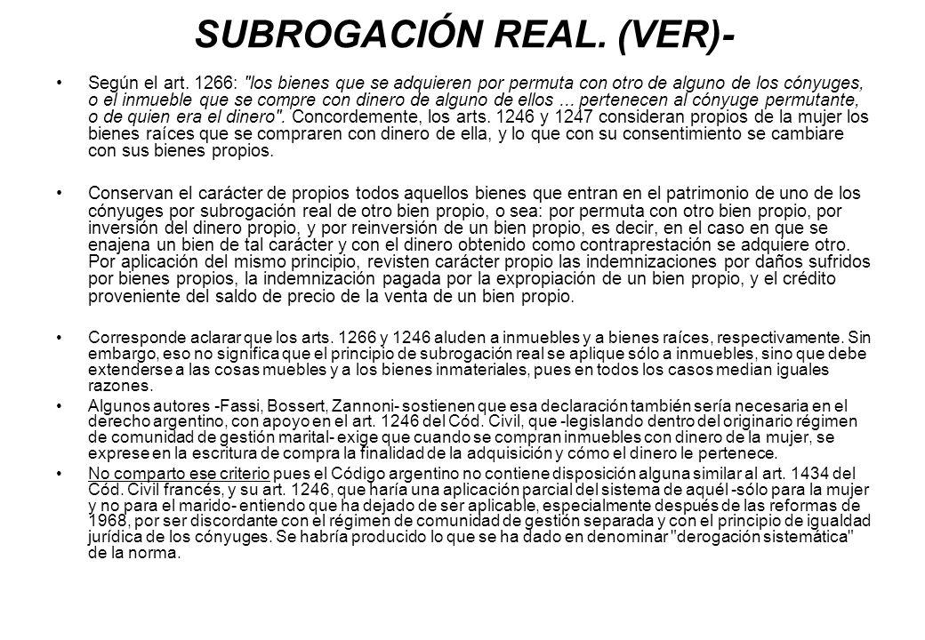 SUBROGACIÓN REAL. (VER)- Según el art. 1266: