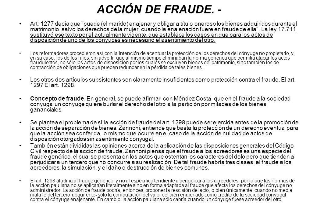 ACCIÓN DE FRAUDE. - Art. 1277 decía que
