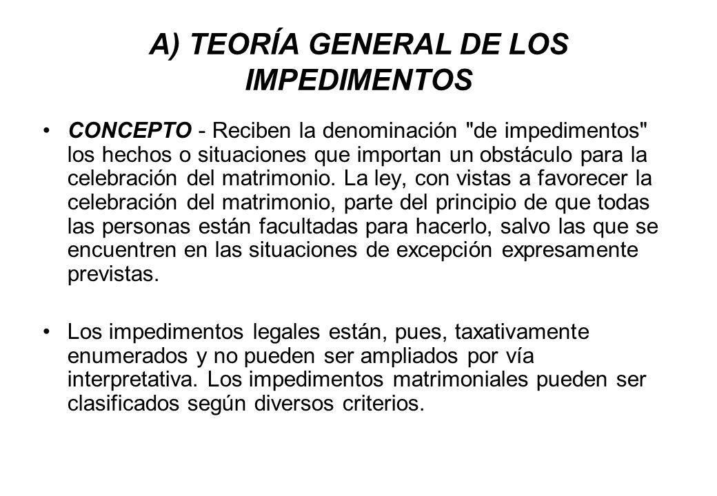 A) TEORÍA GENERAL DE LOS IMPEDIMENTOS CONCEPTO - Reciben la denominación