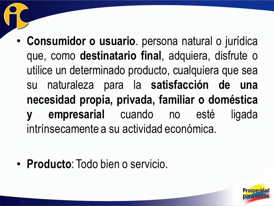 Consumidor o usuario.