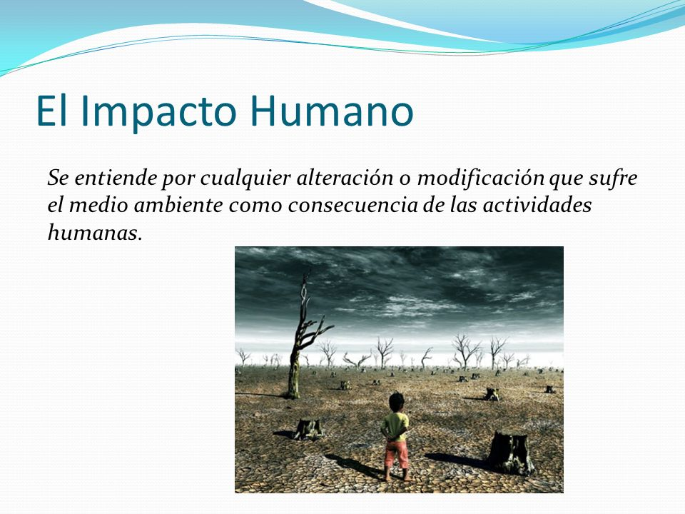 Desertificación La desertificación consiste en una degradación persistente de los ecosistemas de las tierras secas producida por las variaciones climáticas y la actividad del hombre.