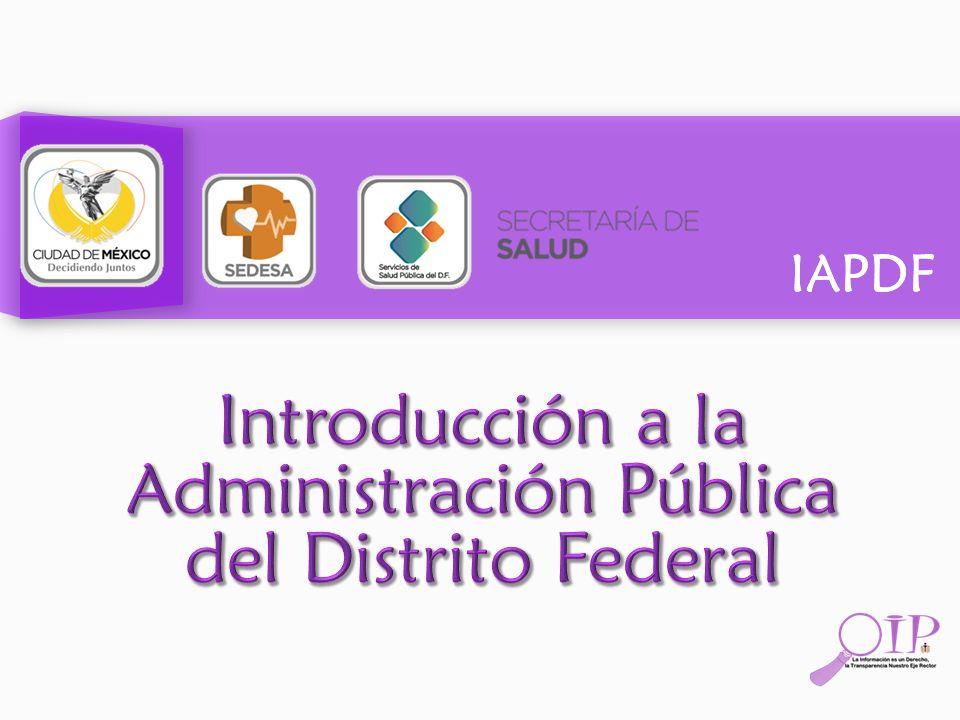 IAPDF Actualmente las delegaciones del Distrito Federal son: 1.