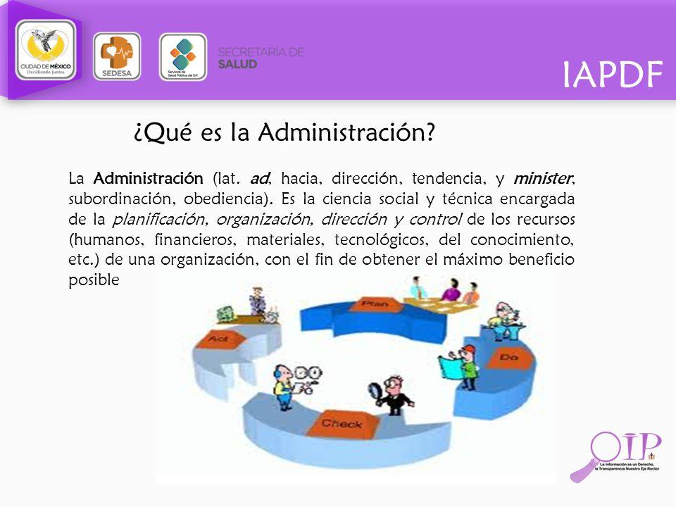 ¿Qué es la Administración? La Administración (lat. ad, hacia, dirección, tendencia, y minister, subordinación, obediencia). Es la ciencia social y téc