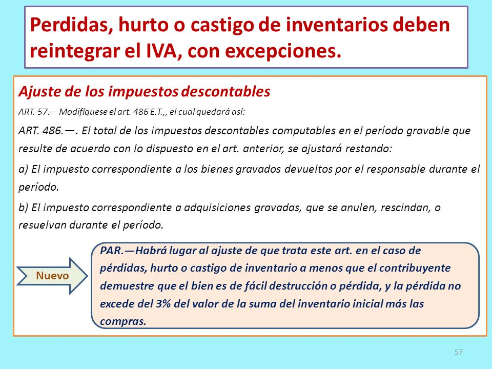 Perdidas, hurto o castigo de inventarios deben reintegrar el IVA, con excepciones. Ajuste de los impuestos descontables ART. 57.Modifíquese el art. 48