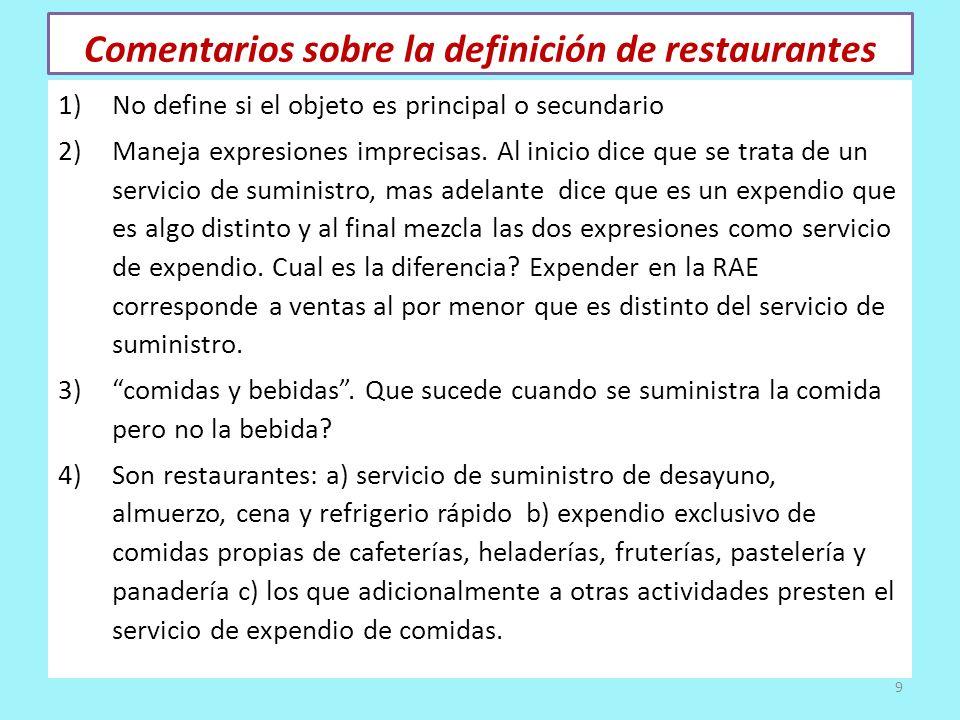 Comentarios sobre la definición de restaurantes 1)No define si el objeto es principal o secundario 2)Maneja expresiones imprecisas. Al inicio dice que