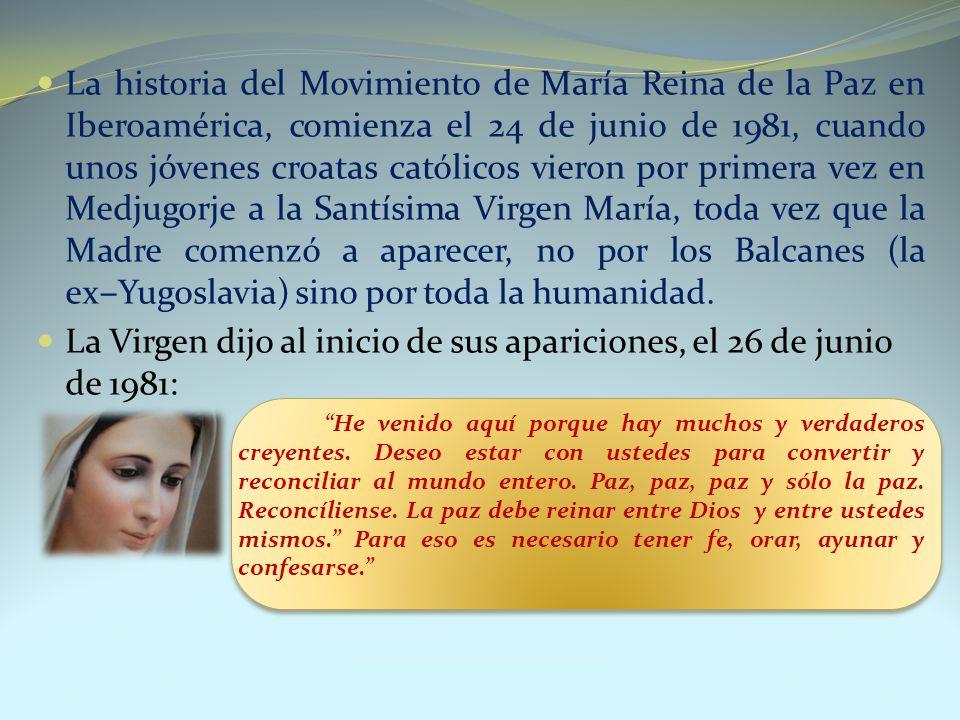 La historia del Movimiento de María Reina de la Paz en Iberoamérica, comienza el 24 de junio de 1981, cuando unos jóvenes croatas católicos vieron por