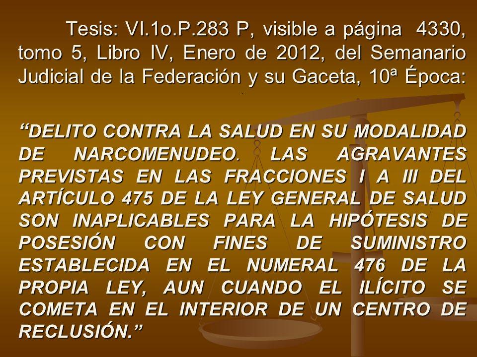 Tesis: VI.1o.P.283 P, visible a página 4330, tomo 5, Libro IV, Enero de 2012, del Semanario Judicial de la Federación y su Gaceta, 10ª Época:. DELITO
