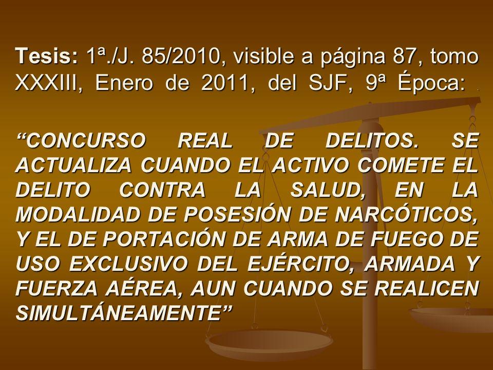 Tesis: 1ª./J. 85/2010, visible a página 87, tomo XXXIII, Enero de 2011, del SJF, 9ª Época:. CONCURSO REAL DE DELITOS. SE ACTUALIZA CUANDO EL ACTIVO CO