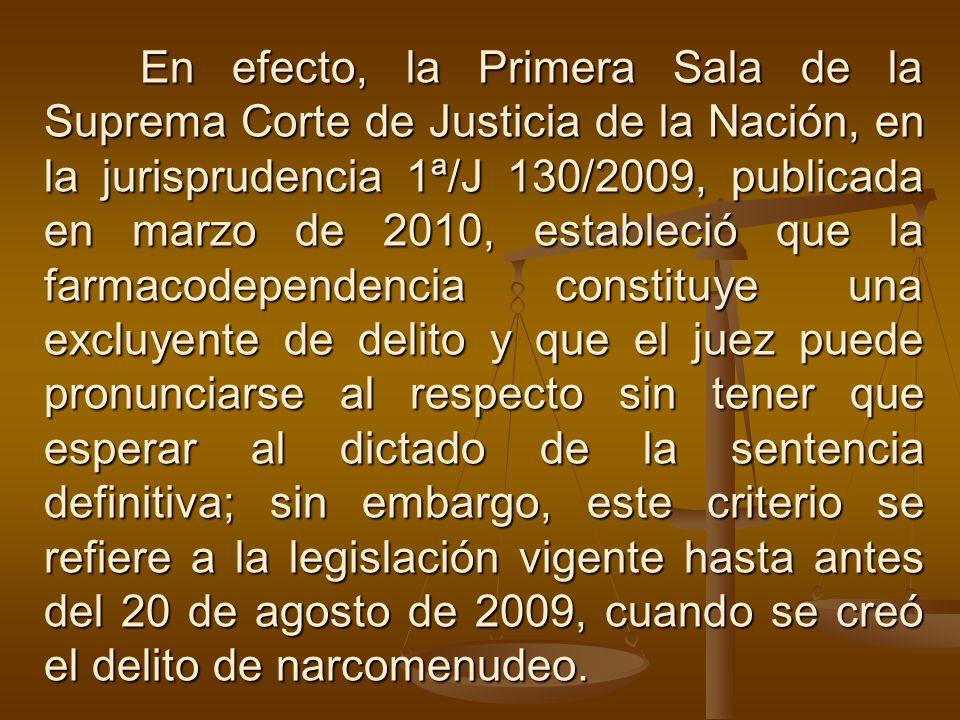 En efecto, la Primera Sala de la Suprema Corte de Justicia de la Nación, en la jurisprudencia 1ª/J 130/2009, publicada en marzo de 2010, estableció qu