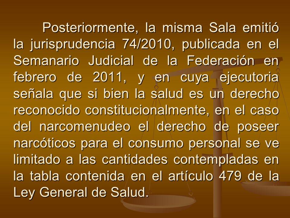 Posteriormente, la misma Sala emitió la jurisprudencia 74/2010, publicada en el Semanario Judicial de la Federación en febrero de 2011, y en cuya ejec