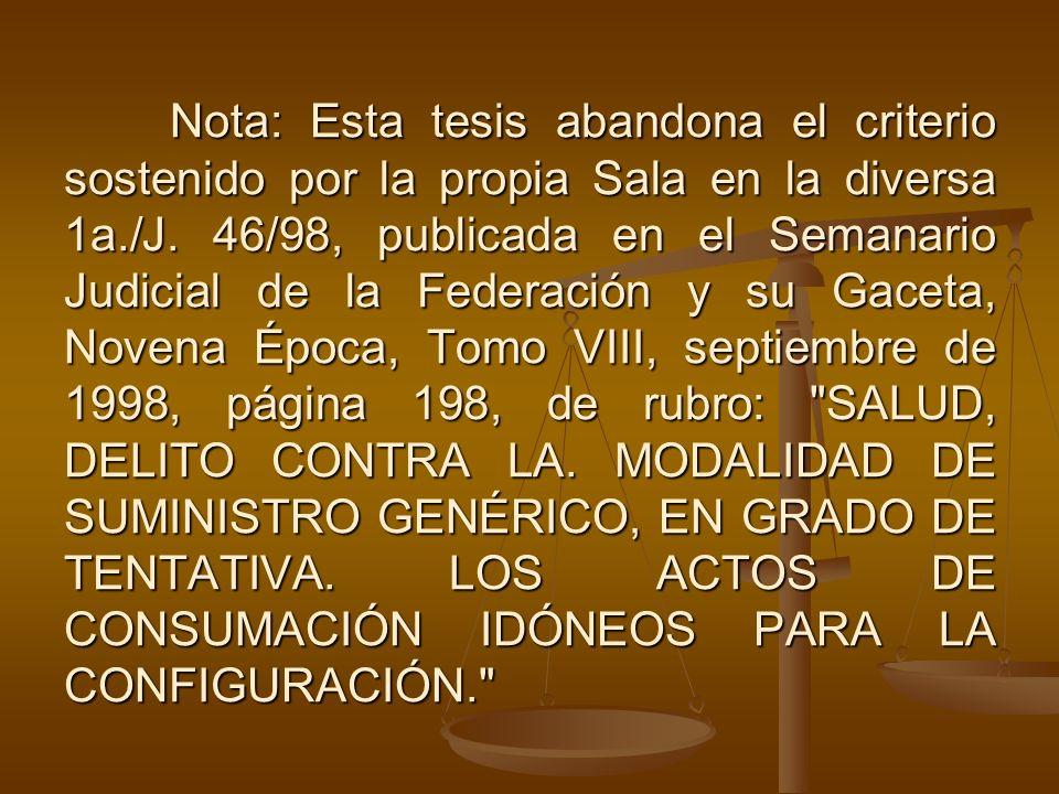 Nota: Esta tesis abandona el criterio sostenido por la propia Sala en la diversa 1a./J. 46/98, publicada en el Semanario Judicial de la Federación y s