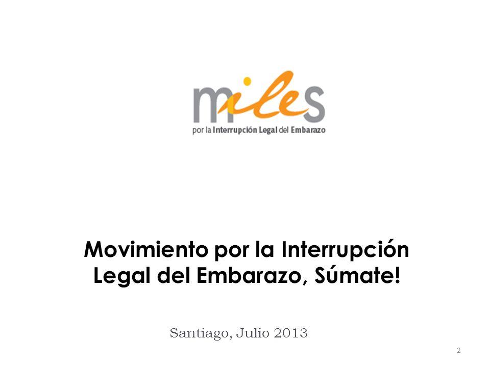 2 Santiago, Julio 2013 Movimiento por la Interrupción Legal del Embarazo, Súmate!