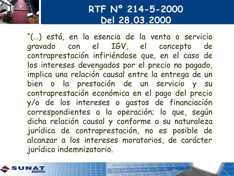 RTF Nº 214-5-2000 Del 28.03.2000 (…) está, en la esencia de la venta o servicio gravado con el IGV, el concepto de contraprestación infiriéndose que,