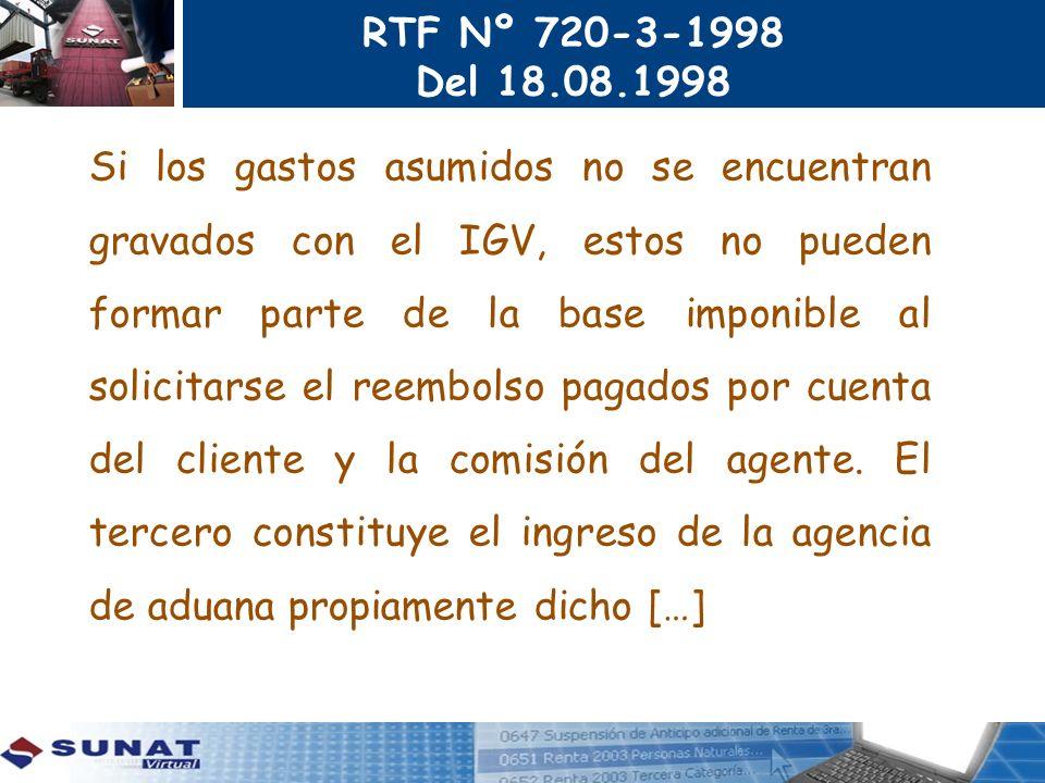 RTF Nº 720-3-1998 Del 18.08.1998 Si los gastos asumidos no se encuentran gravados con el IGV, estos no pueden formar parte de la base imponible al sol